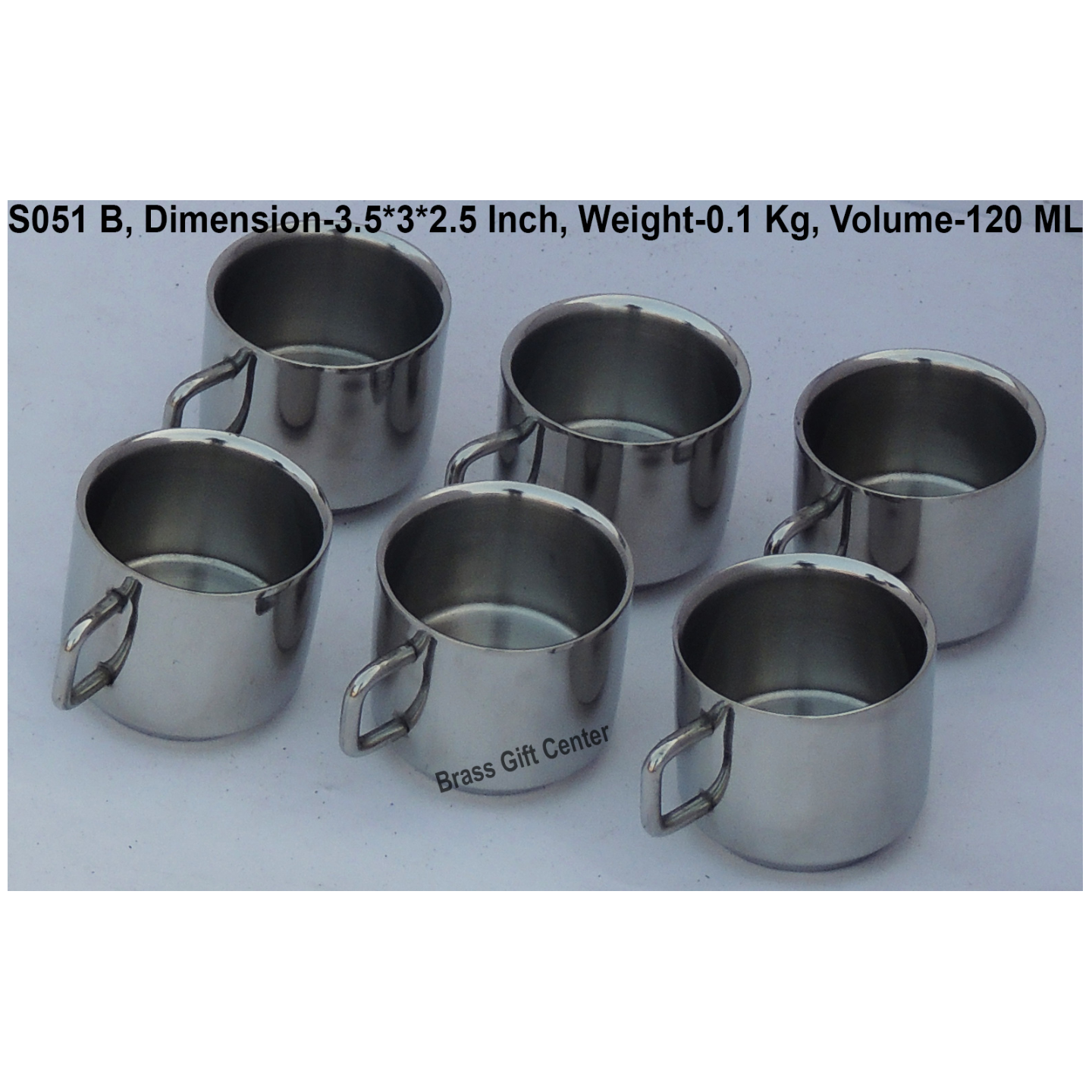 Steel Cup Capacity 120 ML, Set of 6 Pcs, Height 2.5 Inch S051 B