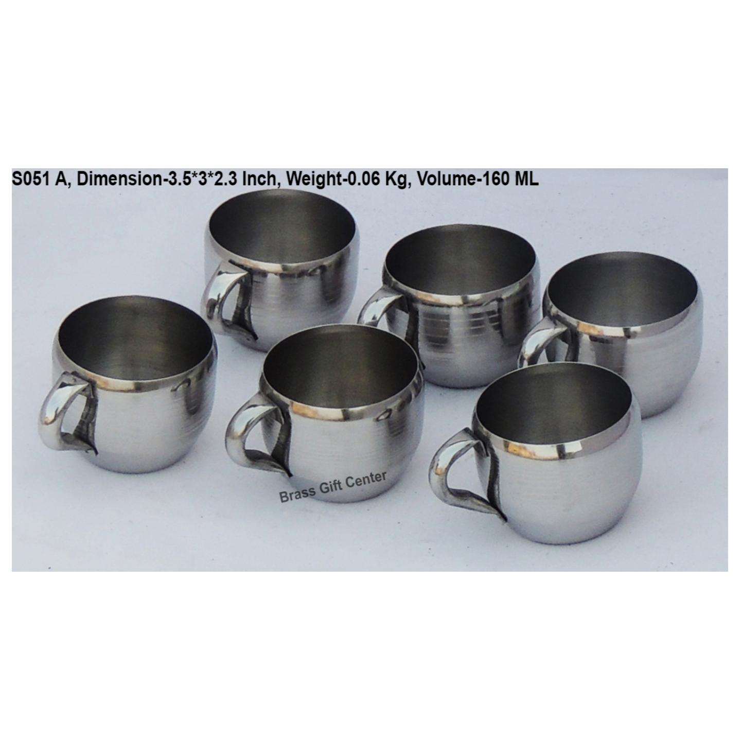 Steel Water Drinking Cup, Capacity 160 ML Set of 6 Pc. S051 A