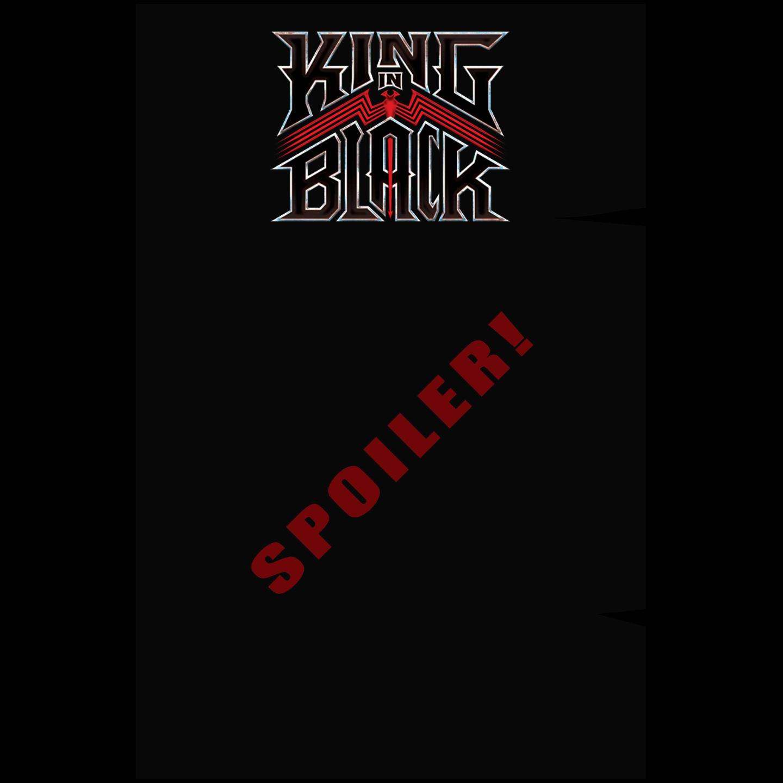 KING IN BLACK #1 (OF 5) CLARKE SPOILER VAR