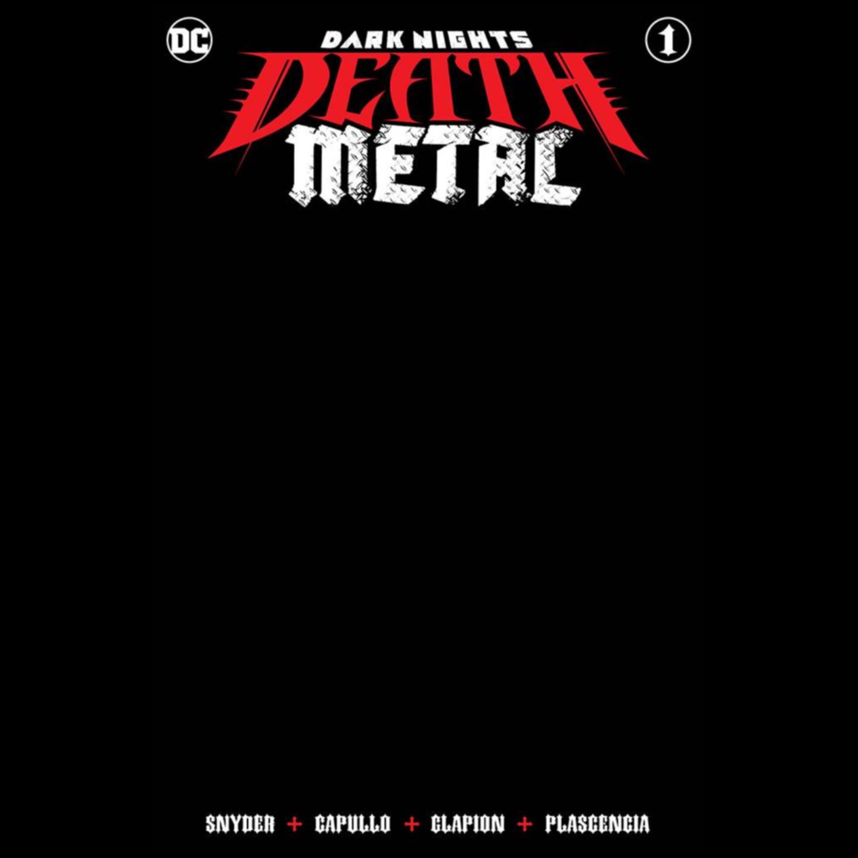 DARK NIGHTS DEATH METAL #1 (OF 6) BLACK BLANK VAR ED