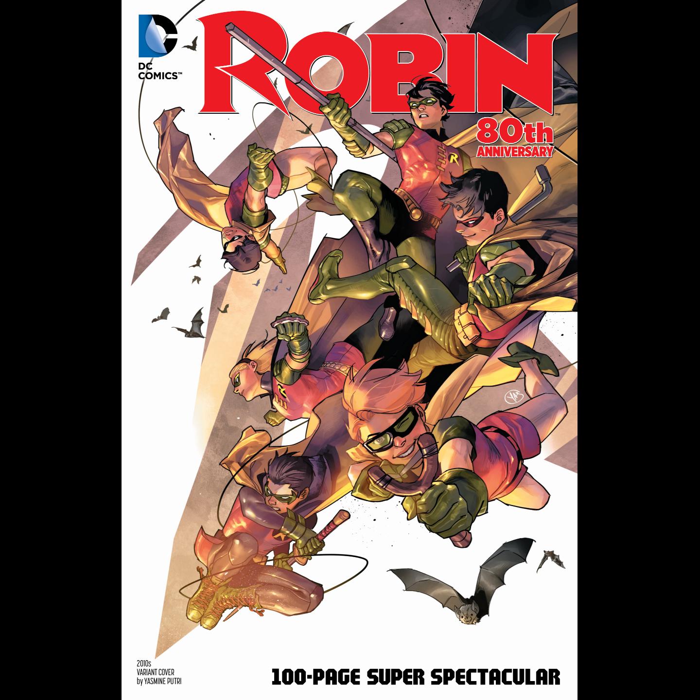 ROBIN 80TH ANNIV 100 PAGE SUPER SPECT #1 2010S YASMIN PUTRI