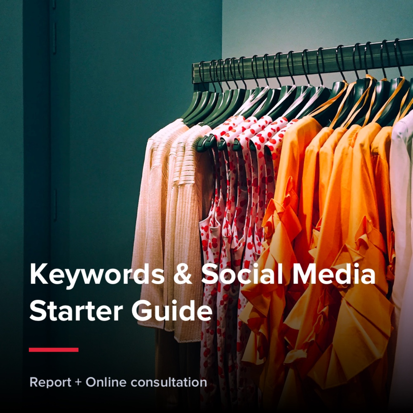 Keywords & Social Media Starter Guide - Fashion