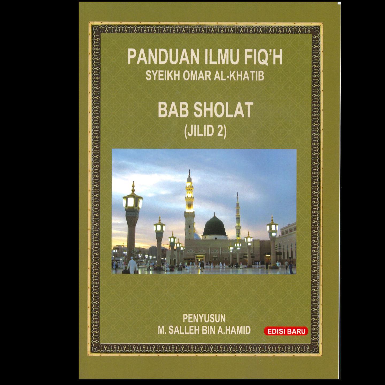 Panduan Ilmu Fiqh - Bab Sholat Jilid 2