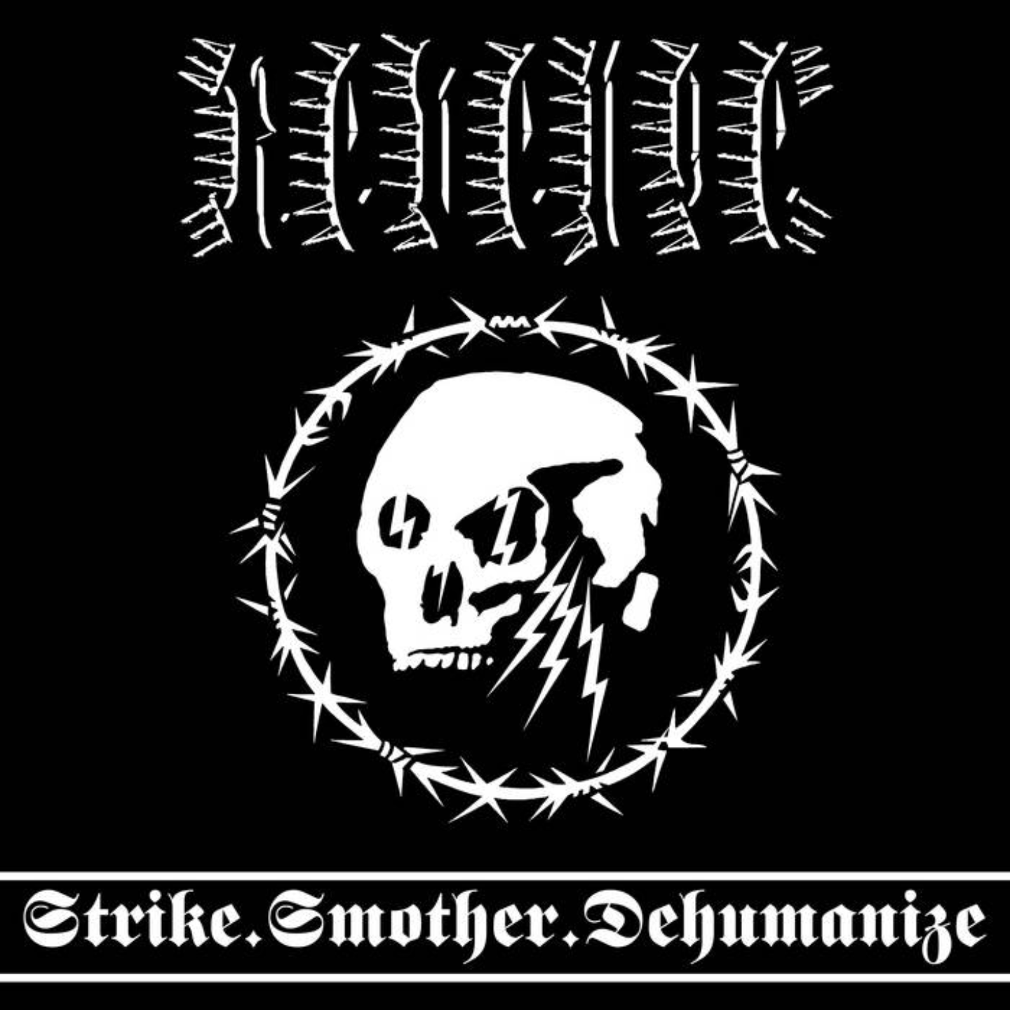 REVENGE - Strike. Smother. Dehumanize LP
