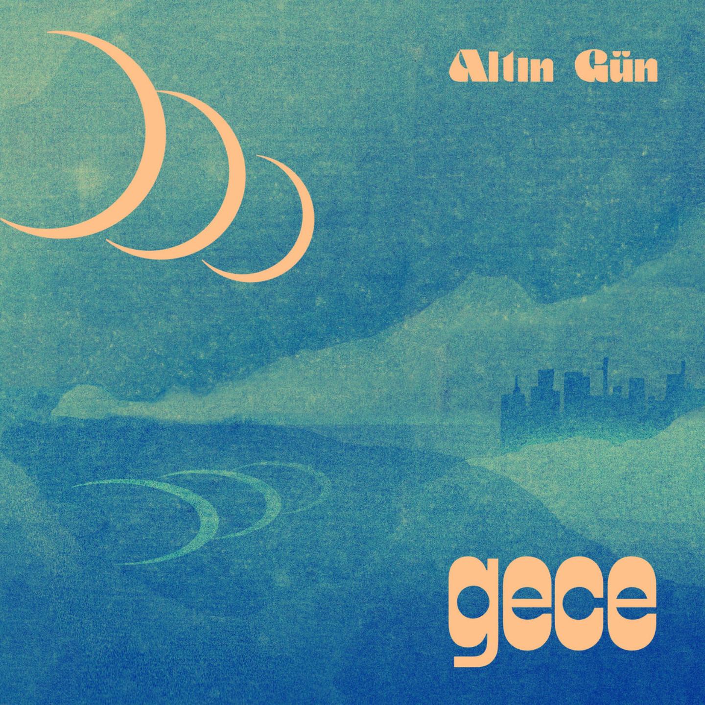 ALTIN GUN - Gece LP