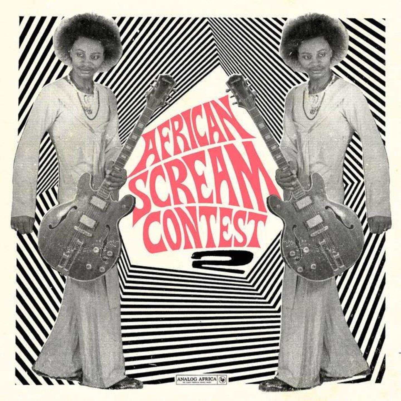 VA - African Scream Contest Vol.2 Benin 1963-1980 2xLP