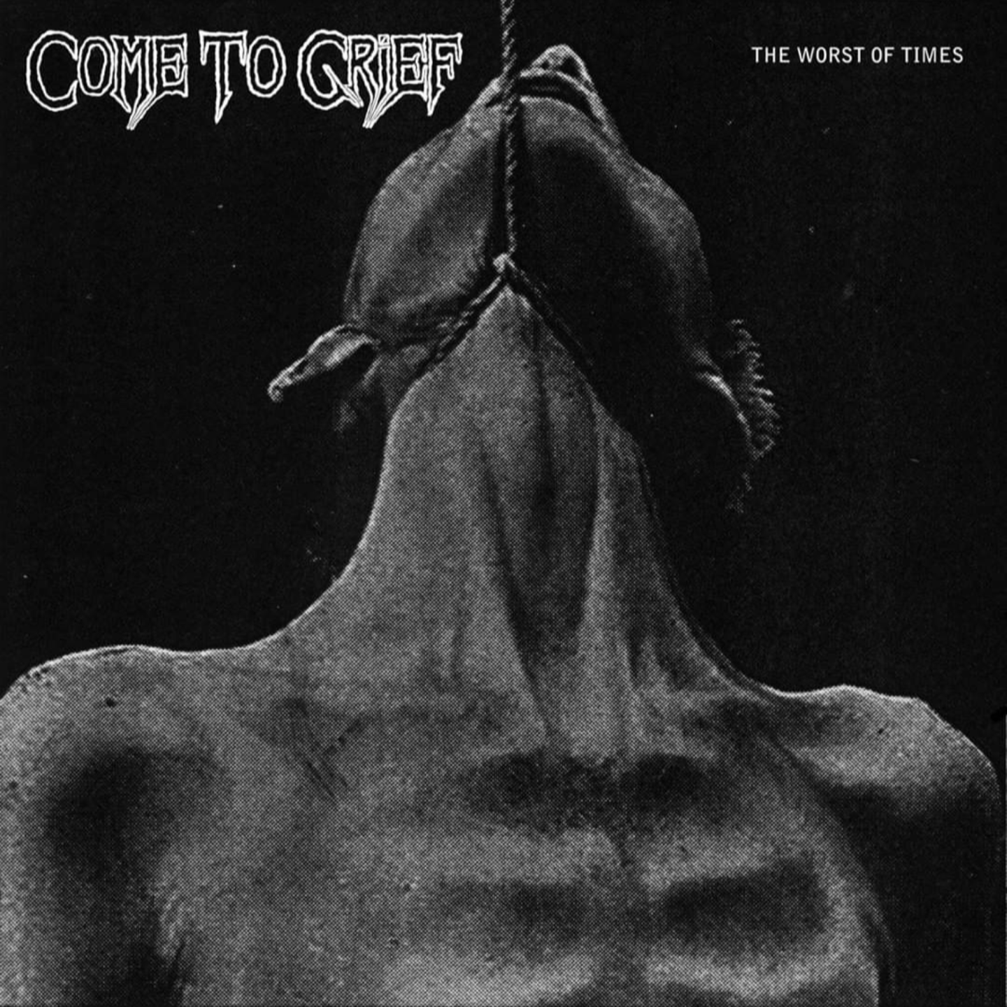 COME TO GRIEF - The Worse of Times LP