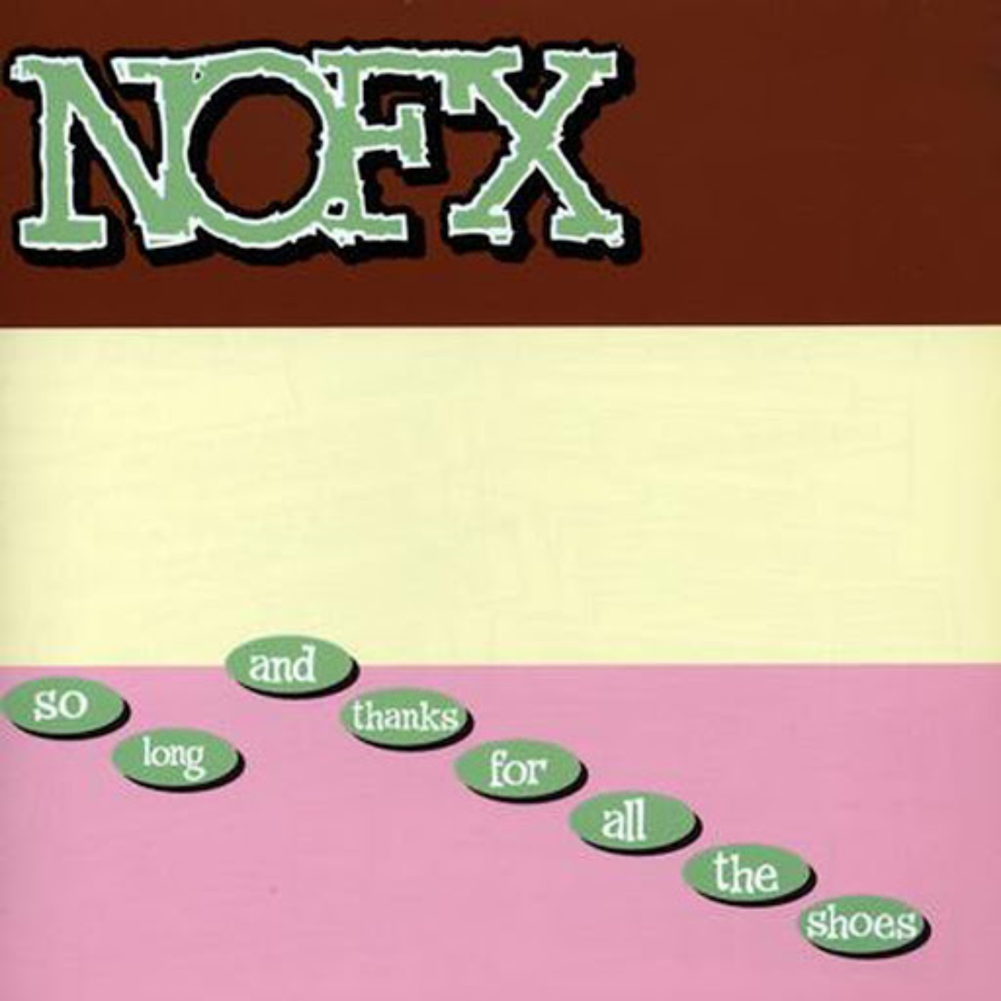 NOFX - So Long And Thanks For All The Shoes LP