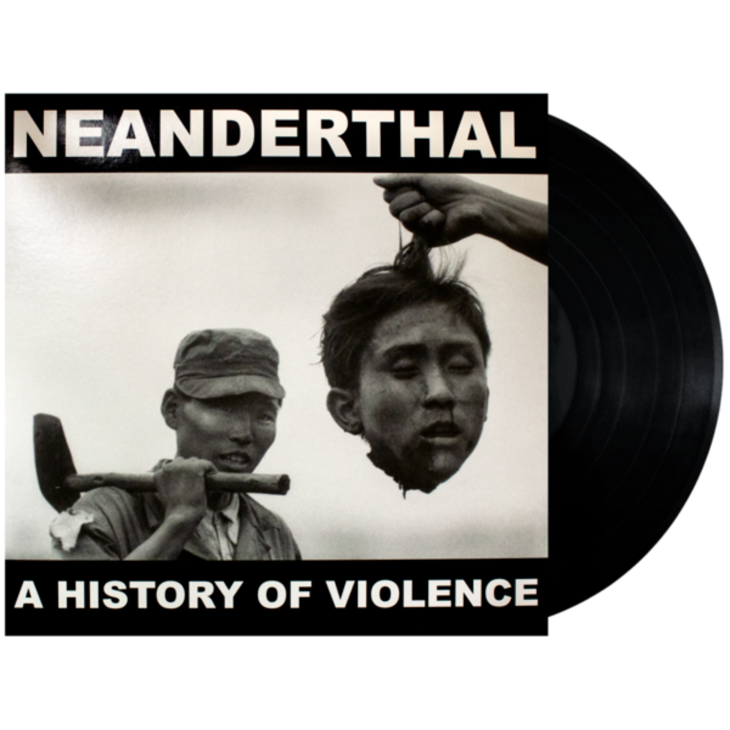 NEANDERTHAL - A History of Violence LP one sided with etching