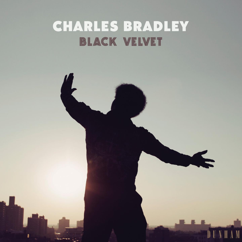CHARLES BRADLEY - Black Velvet LP