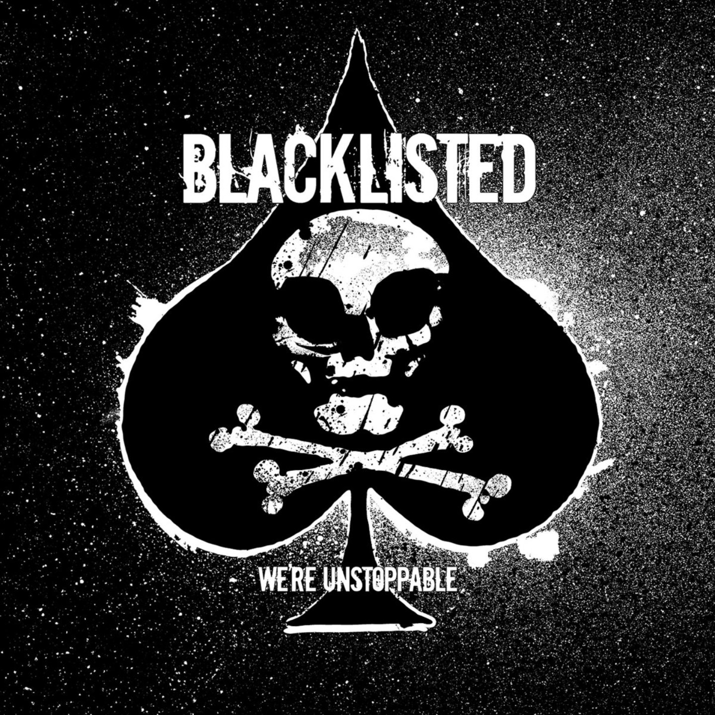 BLACKLISTED - We're Unstoppable LP
