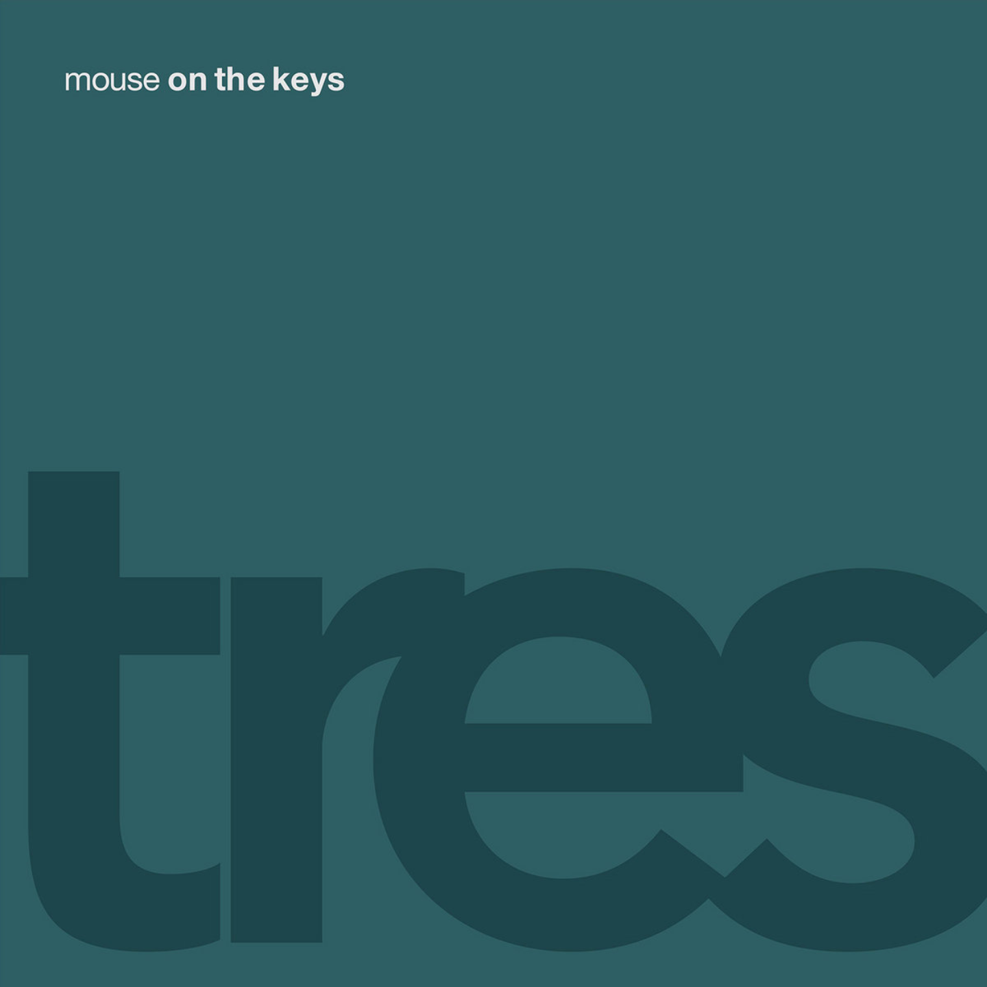 MOUSE ON THE KEYS - Tres LP