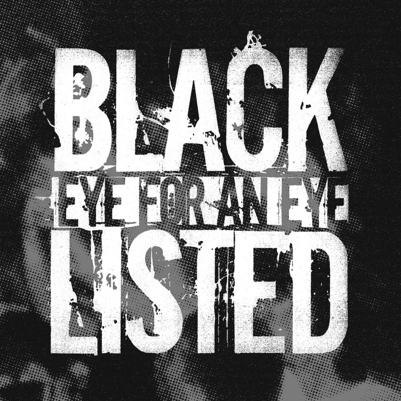 """BLACKLISTED - Eye For An Eye 7"""""""