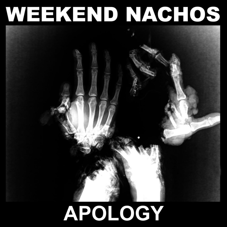 WEEKEND NACHOS - Apology LP