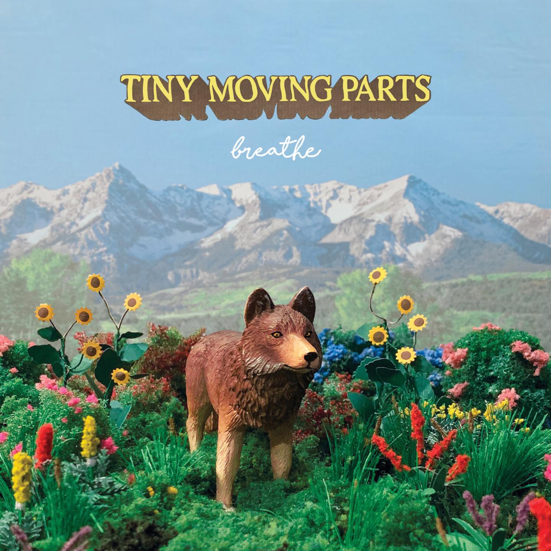TINY MOVING PARTS -  Breathe LP