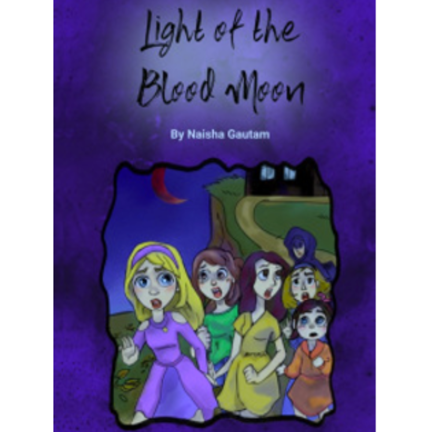 Light of the Blood Moon by Naisha Gautam