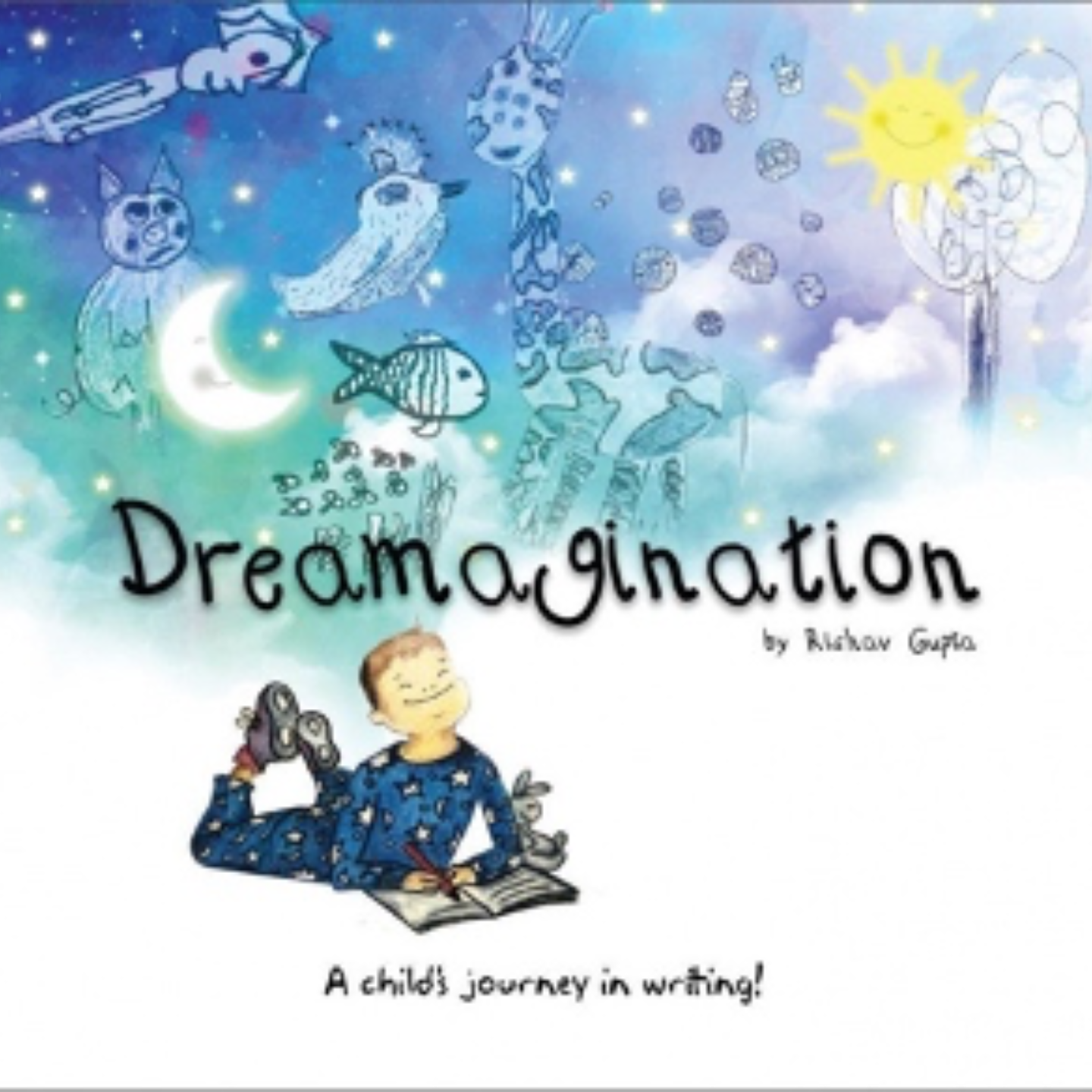 Dreamagination by Rishav Gupta