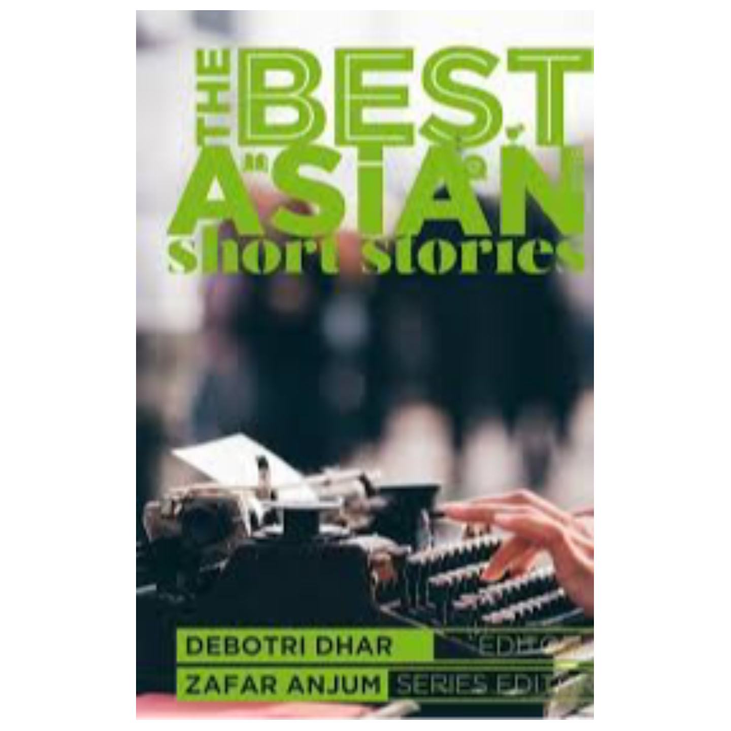 The Best Asian Short Stories 2018