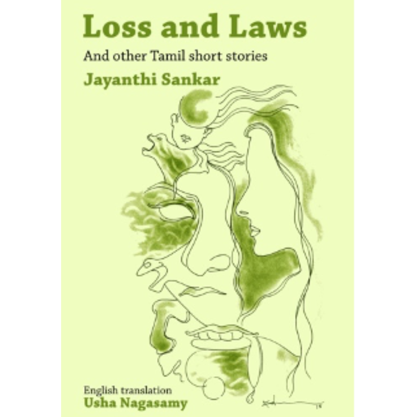 Loss and Laws and Other Tamil Short Stories by Jayanthi Sankar