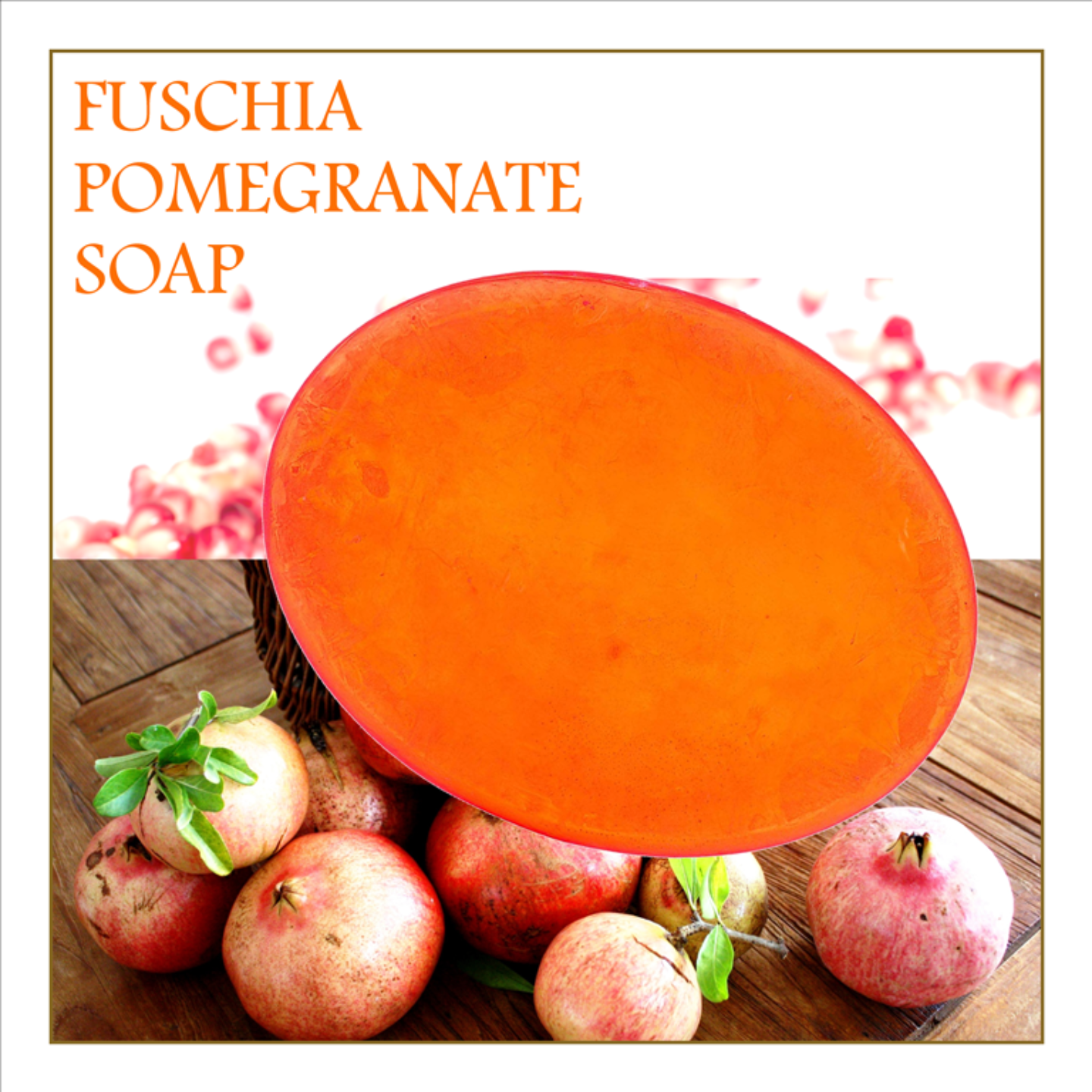 Fuschia - Pomegranate Natural Handmade Herbal Soap
