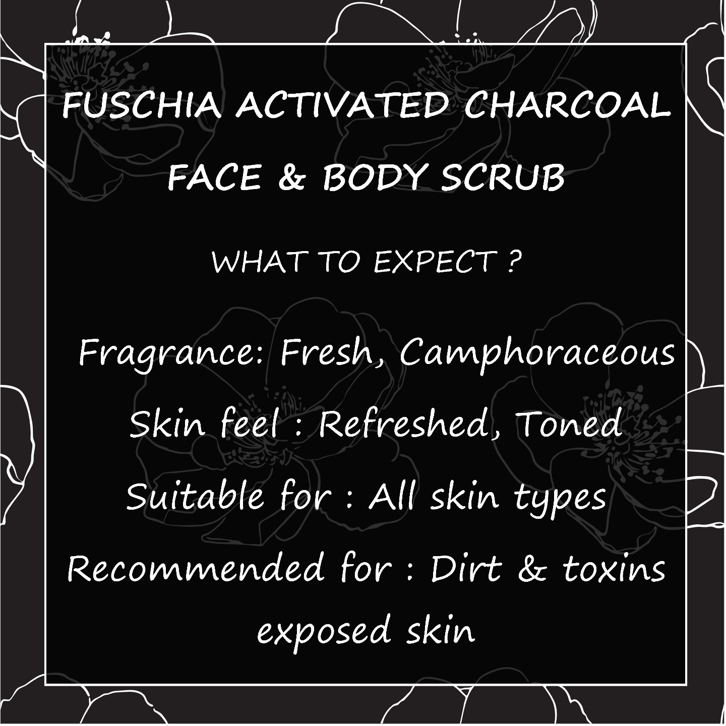 Fuschia - Activated Charcoal - Face & Body Detoxifying Scrub -50g