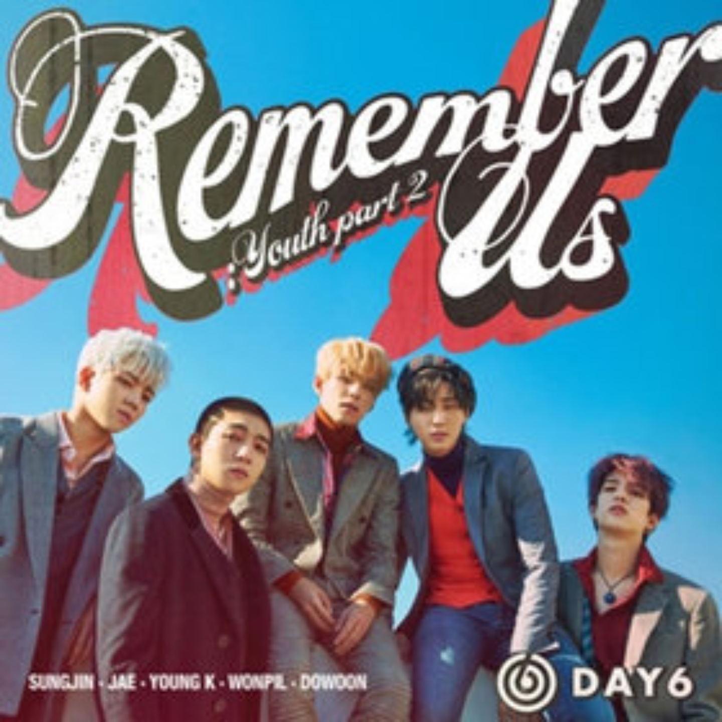 DAY 6 - REMEMBER US : YOUTH PART.2